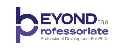 Beyond the Professoriate professional development for PhDs